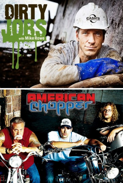 American Chopper & Dirty Jobs